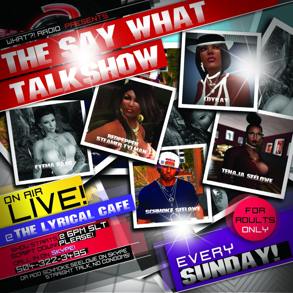Say WHAT Talkshow Flyer